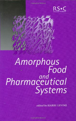 Amorphous Food and Pharmaceutical Systems PDF