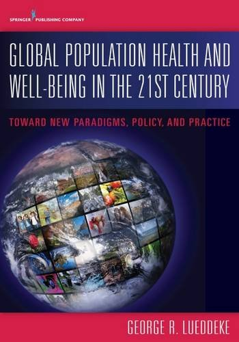 Global Population Health and Well- Being in the 21st Century PDF