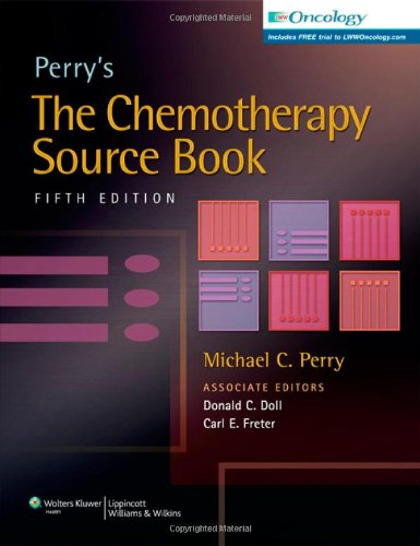 Perry's The Chemotherapy Source Book 5th Edition PDF