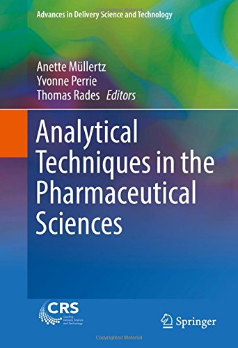 Analytical Techniques in the Pharmaceutical Sciences PDF