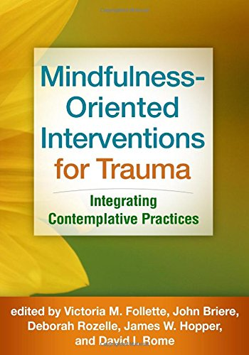 Mindfulness-Oriented Interventions for Trauma PDF