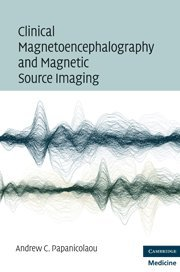 Clinical Magnetoencephalography and Magnetic Source Imaging PDF