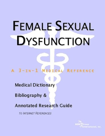 Female Sexual Dysfunction a 3-in-1 reference book PDF