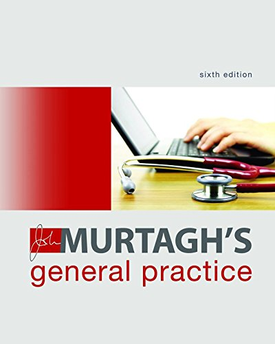 John Murtagh's General Practice 6th Edition PDF