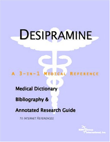 Desipramine a 3-in-1 reference book PDF