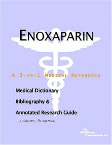 Enoxaparin a 3-in-1 reference book PDF