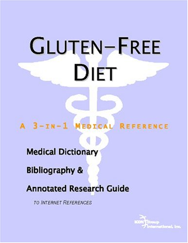 Gluten-Free Diet a 3-in-1 reference book PDF