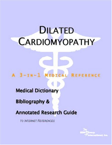 Dilated Cardiomyopathy a 3-in-1 reference book PDF