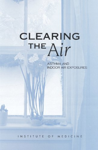 Clearing the Air Asthma and Indoor Air Exposures PDF