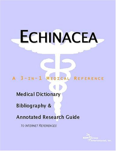 Echinacea a 3-in-1 reference book PDF