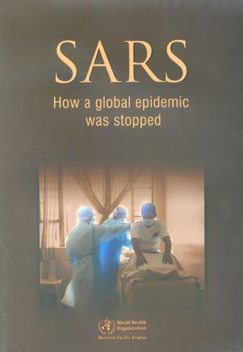 SARS how a global epidemic was stopped PDF