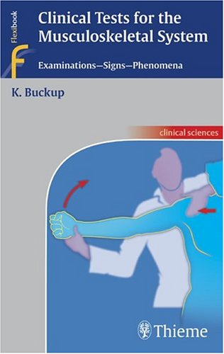 Clinical Tests for the Musculoskeletal System PDF