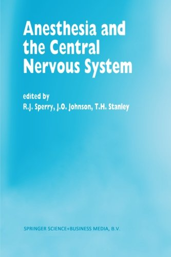 Anesthesia and the Central Nervous System PDF