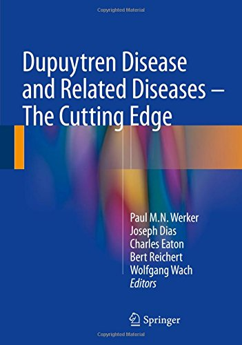 Dupuytren Disease and Related Diseases – The Cutting Edge PDF