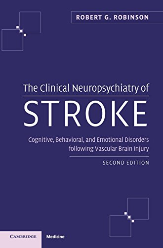 The Clinical Neuropsychiatry of Stroke 2nd Edition PDF