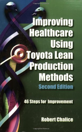 Improving Healthcare Using Toyota Lean Production Methods 2nd Edition PDF