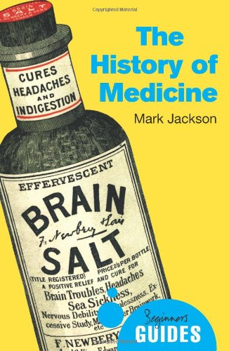 The History of Medicine A Beginner's Guide PDF