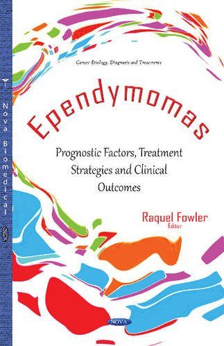 Ependymomas Prognostic Factors Treatment Strategies and Clinical Outcomes PDF