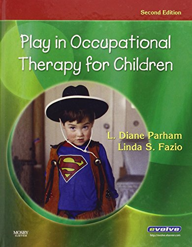 Play in Occupational Therapy for Children 2nd Edition PDF