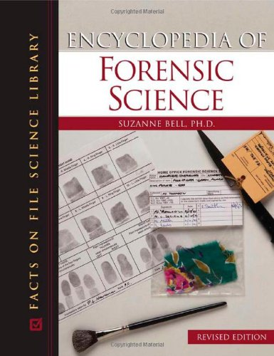 Encyclopedia of Forensic Science Revised Edition PDF