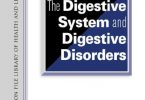 The Encyclopedia of the Digestive System and Digestive Disorders 1st Edition PDF