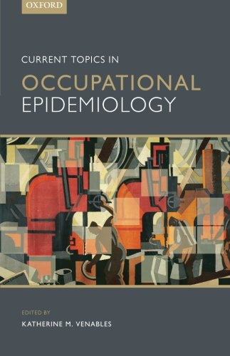 Current Topics in Occupational Epidemiology PDF