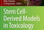 Stem Cell-Derived Models in Toxicology PDF