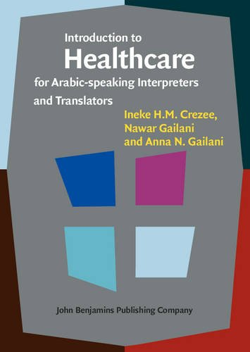 Introduction to Healthcare for Arabic-speaking Interpreters and Translators PDF