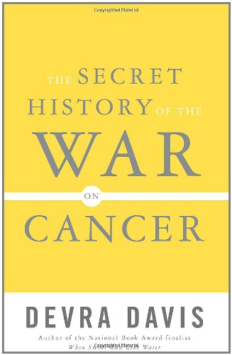 The Secret History of the War on Cancer PDF