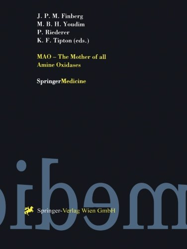 MAO The Mother of all Amine Oxidases PDF