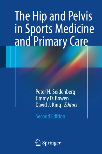 The Hip and Pelvis in Sports Medicine and Primary Care 2nd Edition PDF