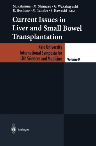 Current Issues in Liver and Small Bowel Transplantation PDF
