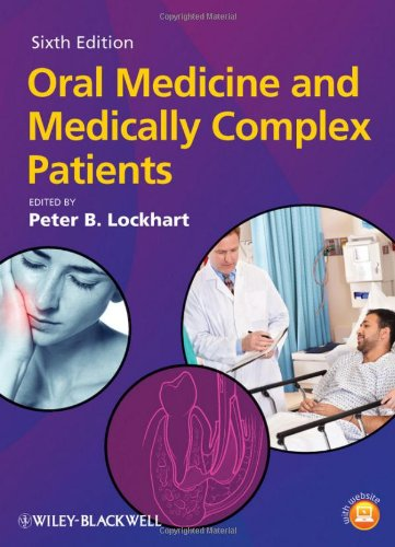 Oral Medicine and Medically Complex Patients 6th edition PDF