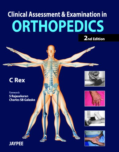 Clinical Assessment and Examination in Orthopedics 2nd edition PDF