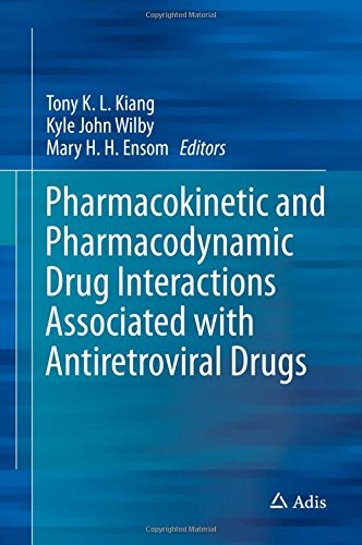 Pharmacokinetic and Pharmacodynamic Drug Interactions Associated with Antiretroviral Drugs PDF