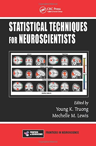 Statistical Techniques for Neuroscientists PDF
