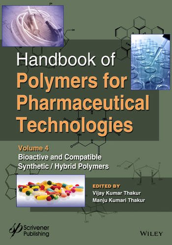 Handbook of Polymers for Pharmaceutical Technologies Bioactive and Compatible Synthetic/Hybrid Polymers PDF