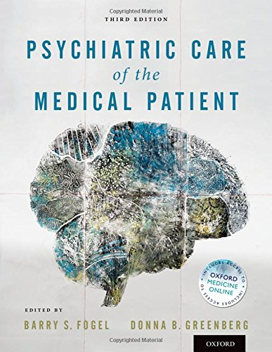 Psychiatric Care of the Medical Patient 3rd edition PDF