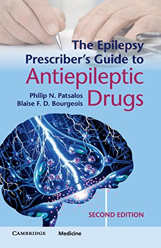 The Epilepsy Prescriber's Guide to Antiepileptic Drugs 2nd Edition PDF