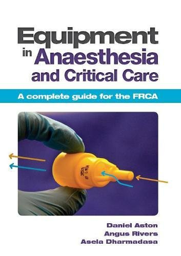 Equipment in Anaesthesia and Critical Care PDF