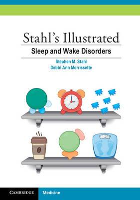 Stahl's Illustrated Sleep and Wake Disorders PDF