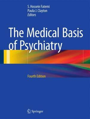 The Medical Basis of Psychiatry 4th Edition PDF