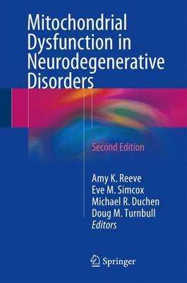 Mitochondrial Dysfunction in Neurodegenerative Disorders 2nd Edition PDF