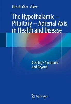 The Hypothalamic Pituitary Adrenal Axis in Health and Disease PDF
