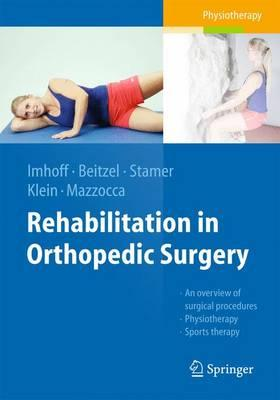 Rehabilitation in Orthopedic Surgery 2016 PDF