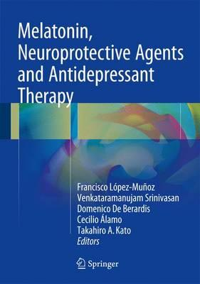 Melatonin Neuroprotective Agents and Antidepressant Therapy 2016 PDF