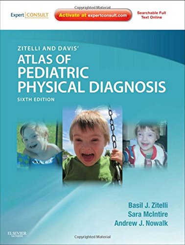 Atlas of Pediatric Physical Diagnosis 6th Edition PDF