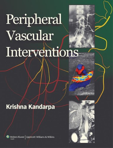 Peripheral Vascular Interventions 1st Edition PDF