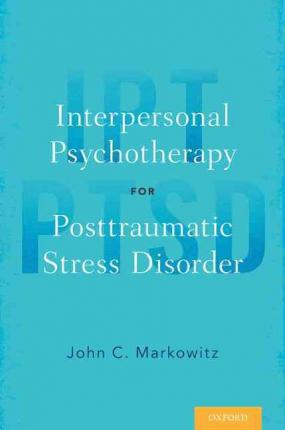 Interpersonal Psychotherapy for Posttraumatic Stress Disorder PDF