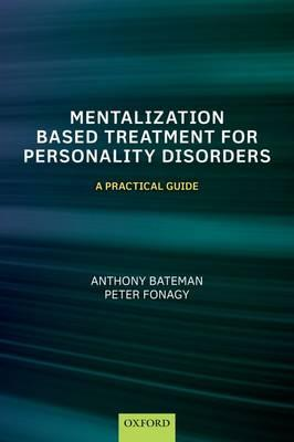 Mentalization Based Treatment for Personality Disorders PDF